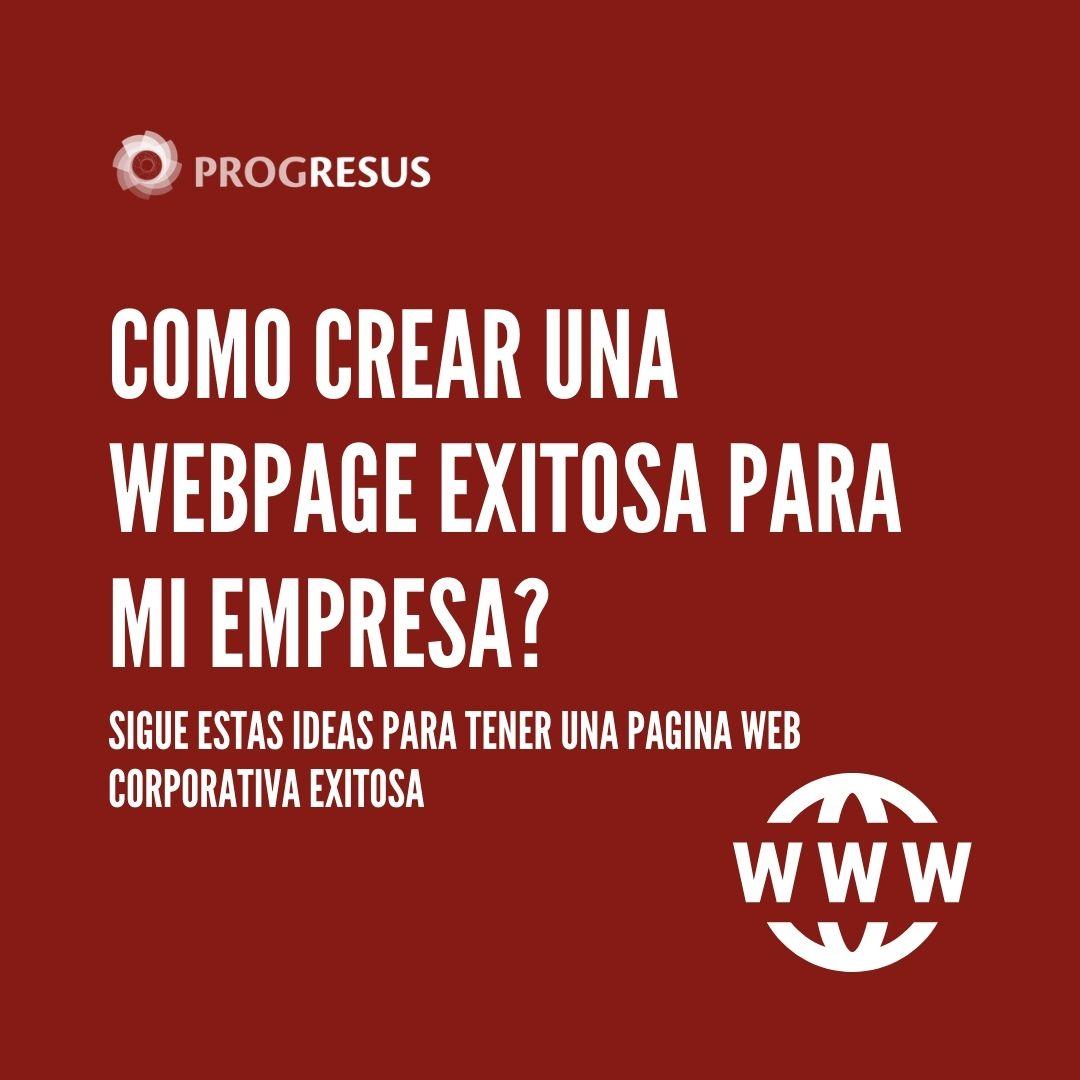Como Crear Una Pagina Web Corporativa Exitosa